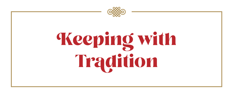 Keeping with tradition